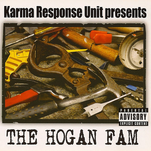 Karma Response Unit presents The Hogan Fam by Various Artists
