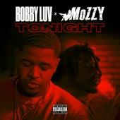 Tonight (feat. Mozzy) von Bobby Luv