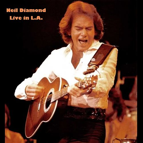 Neil Diamond (Live in LA) de Neil Diamond