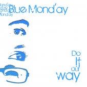 Do It Our Way de Blue Monday