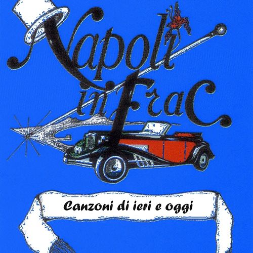 Napoli In Frac - Vol. 11 by Various Artists
