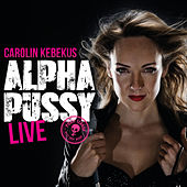 Alpha Pussy von Carolin Kebekus