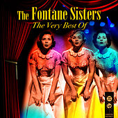 The Very Best Of by Fontane Sisters