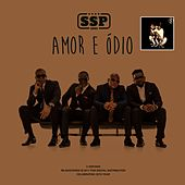 Amor E Ódio by S.S.P.