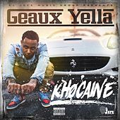 Khocaine by Geaux Yella