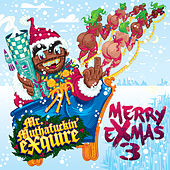 Merry eXmas 3 by Mr. muthaf*ckin' eXquire