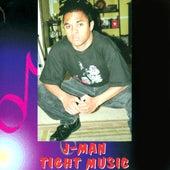 Tight Music by J. Man