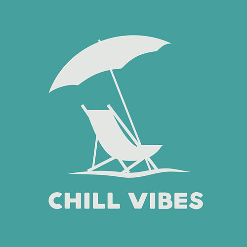 Chill Vibes by Top 40