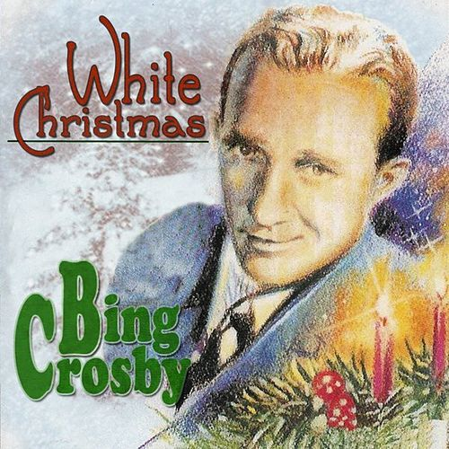 album - Bing Crosby White Christmas Album