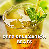 Deep Relaxation Beats von Chill Out