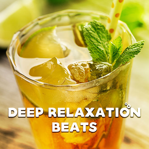 Deep Relaxation Beats by Chill Out