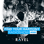 Find Your Harmony Radioshow #085 by Various Artists