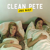 Jou Niet by Clean Pete