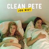 Jou Niet by Clean Pete