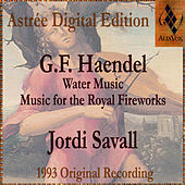 Haendel: Water Music & Music For The Royal Fireworks by Jordi Savall