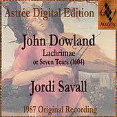 John Dowland: Lachrimae Or Seven Tears by Jordi Savall