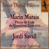 Marin Marais: Pièces De Viole Du Quatrième Livre de Jordi Savall