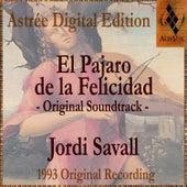 El Pajaro De Felicidad von Jordi Savall