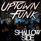 Uptown Funk Live by Shallow Side