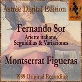 Fernando Sor: Ariette Italiane, Seguidillas & Variaciones by Montserrat Figueras