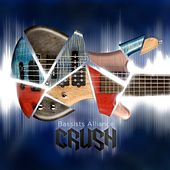 Crush by Bassists Alliance