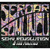Sexy Revolution & The Politics von Serdar Somuncu
