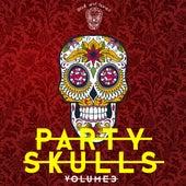 Party Skulls 3 von Various Artists