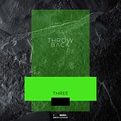 Throw Back - Three von Various Artists