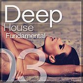 Deep House Fundamental, Vol. 3 by Various Artists