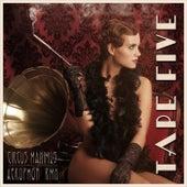 Circus Maximus (Remixes) von Tape Five