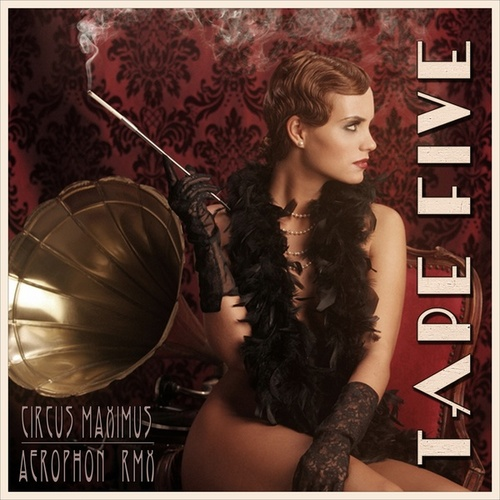 Circus Maximus (Remixes) by Tape Five