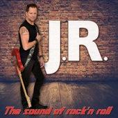 The Sound of Rock'n'Roll de JR.