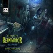 Reanimator - Chapter I by Mindscape