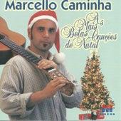 As Mais Belas Canções de Natal by Marcello Caminha
