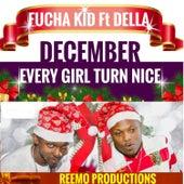 December: Every Girl Turn Nice by Fucha Kid