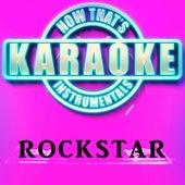 Rockstar (Originally Performed by Post Malone & 21 Savage) [Karaoke Version] de Now That's Karaoke Instrumentals