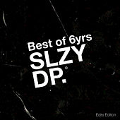 Best of 6yrs Sleazy Deep by Various Artists