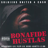 Bonafide Hustlas by Soldiers United 4 Cash