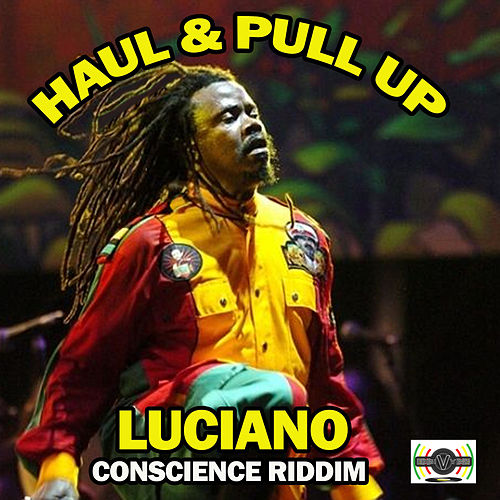 Haul and Pull Up by Luciano