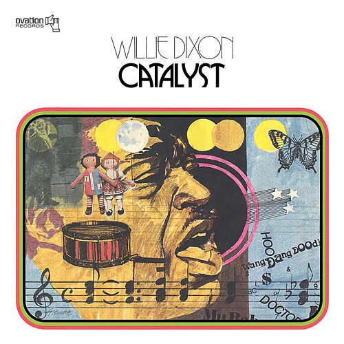 Catalyst by Willie Dixon