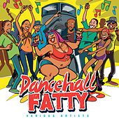 Dancehall Fatty de Various Artists