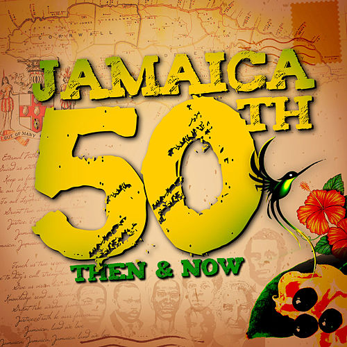 Jamaica 50th: Then and Now by Various Artists
