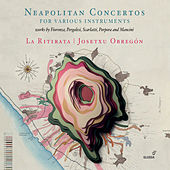 Neapolitan Concertos for Various Instruments von Various Artists