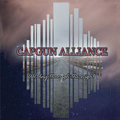 All Day Through the Night by Capgun Alliance
