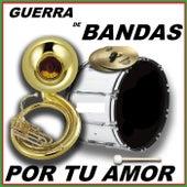 Tu Triste Amor by Guerra De Bandas