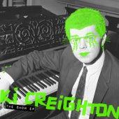 The Show - Single de Ki Creighton