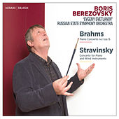 Brahms: Piano Concerto No. 1, Op. 15 - Stravinsky: Concerto for Piano and Wind Instruments (Live) by Boris Berezovsky and