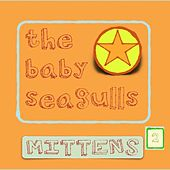 Mittens Season 2 de The Baby Seagulls