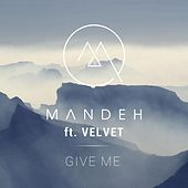 Give Me (feat. Velvet) by Mandeh