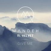 Give Me (feat. Velvet) de Mandeh